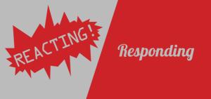 Reacting-vs-Responding