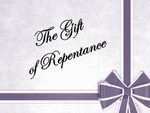 the-gift-of-repentance